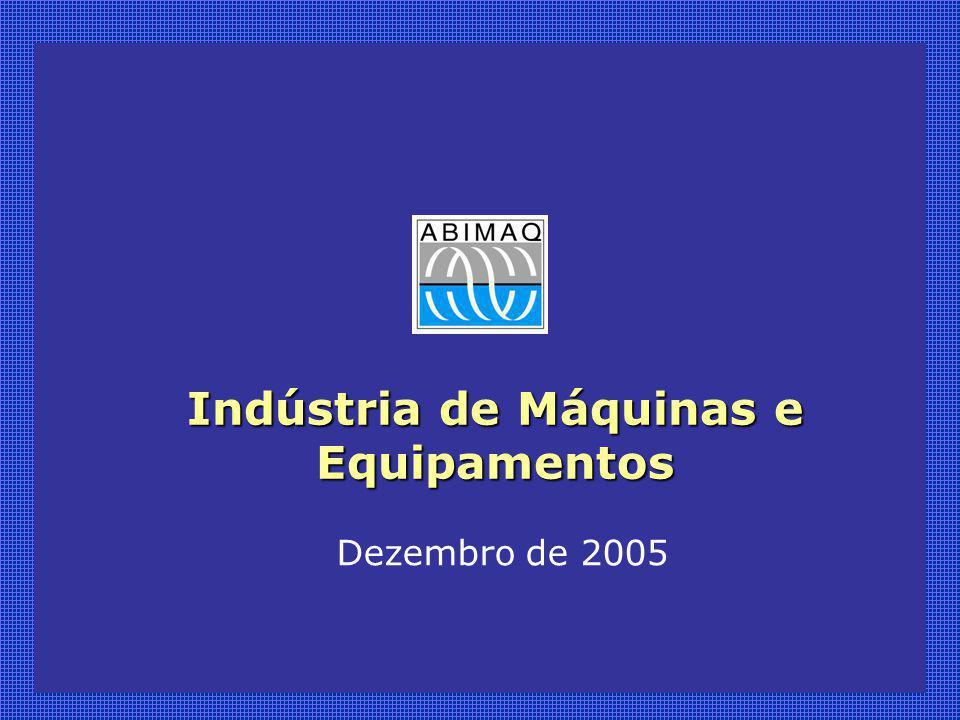 Indústria de Máquinas e Equipamentos Dezembro de 2005