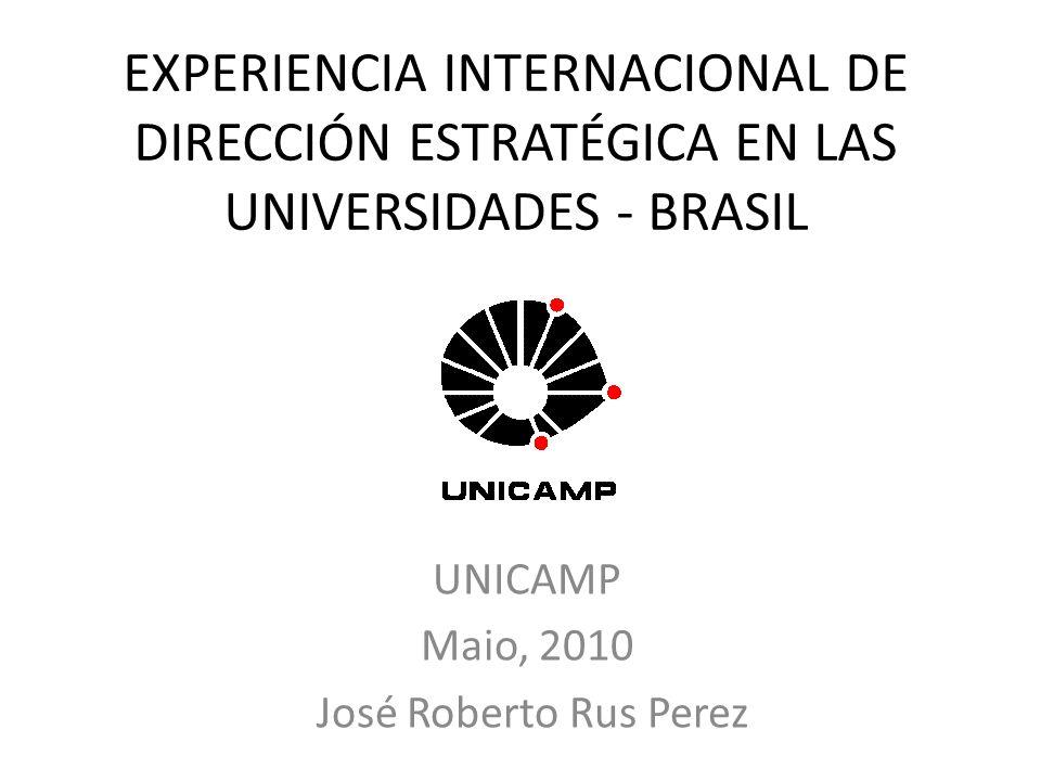 Experiencia Internacional de Dirección Estratégica Universitaria Brasil Universidades Dep.
