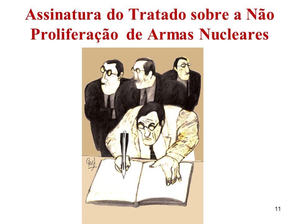 Assinatura do Tratado sobre a Não Proliferação de Armas Nucleares 11