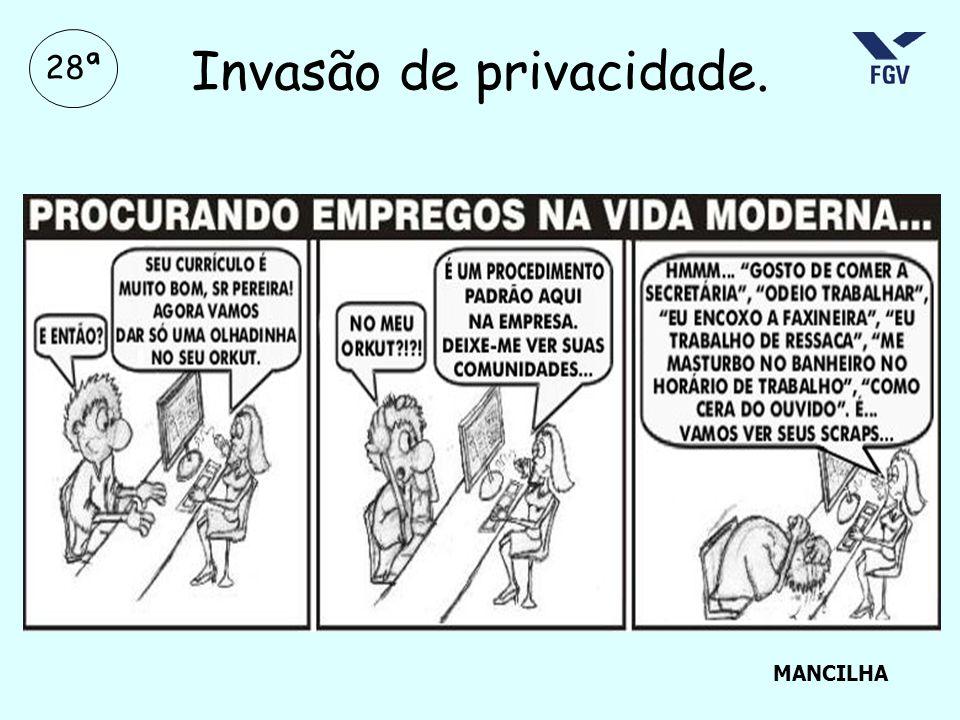 28ª Invasão de privacidade. MANCILHA