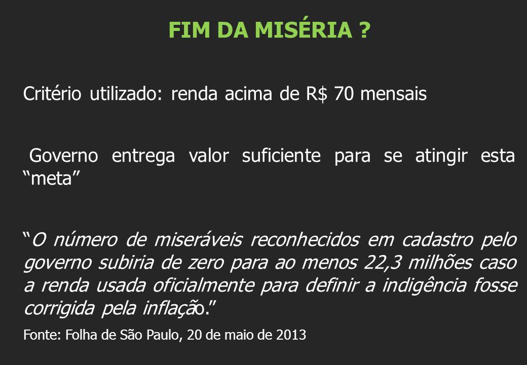FIM DA MISÉRIA .