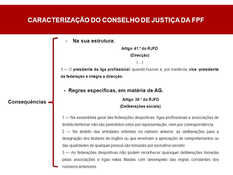 -Na sua estrutura; Consequências - Regras específicas, em matéria de AG.