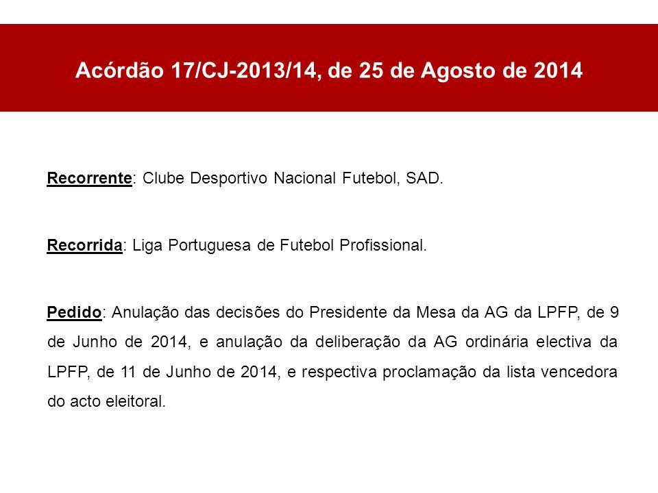 Acórdão 17/CJ-2013/14, de 25 de Agosto de 2014 Recorrente: Clube Desportivo Nacional Futebol, SAD.