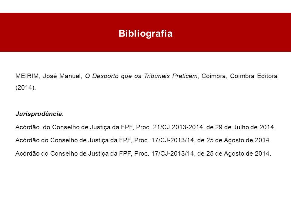 Bibliografia MEIRIM, José Manuel, O Desporto que os Tribunais Praticam, Coimbra, Coimbra Editora (2014).