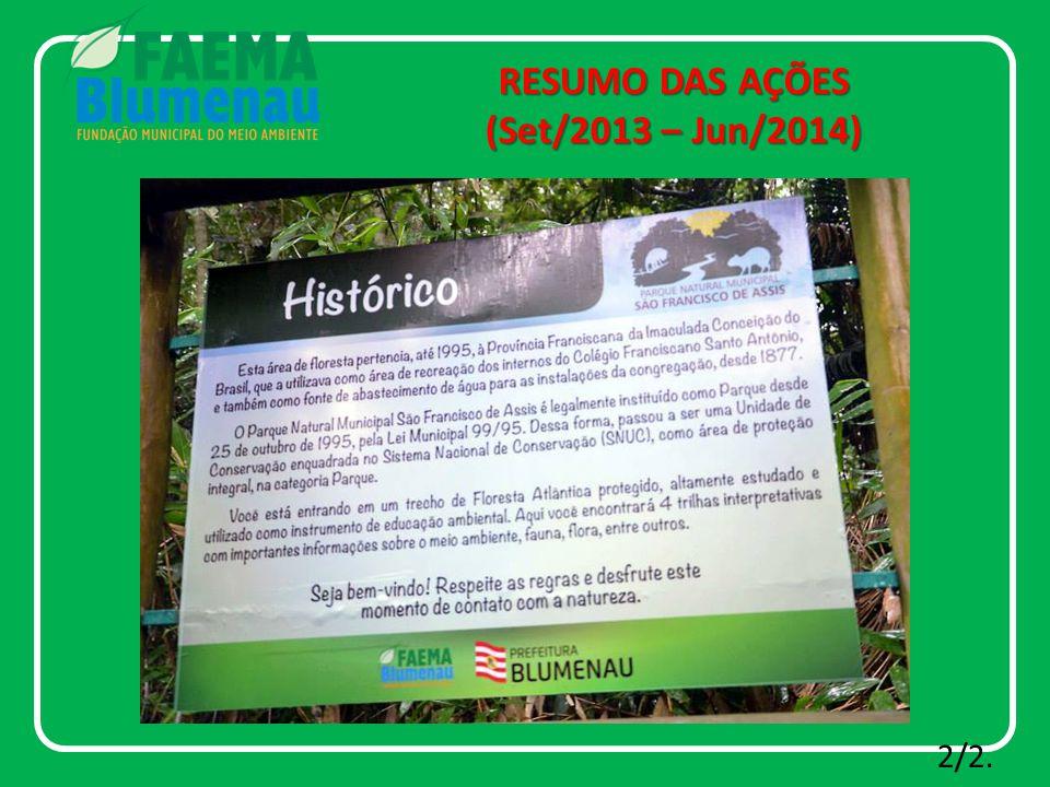 RESUMO DAS AÇÕES (Set/2013 – Jun/2014) 2/2.