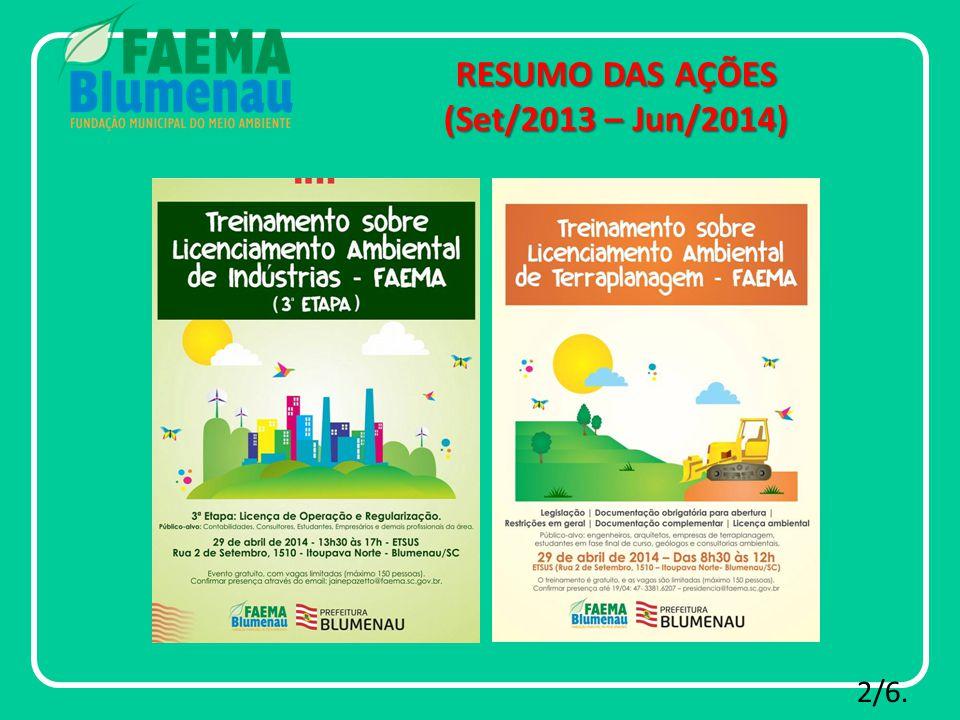 RESUMO DAS AÇÕES (Set/2013 – Jun/2014) 2/6.