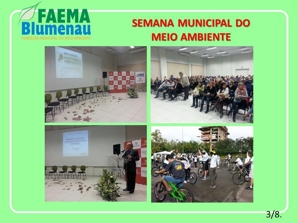 3/8. SEMANA MUNICIPAL DO MEIO AMBIENTE