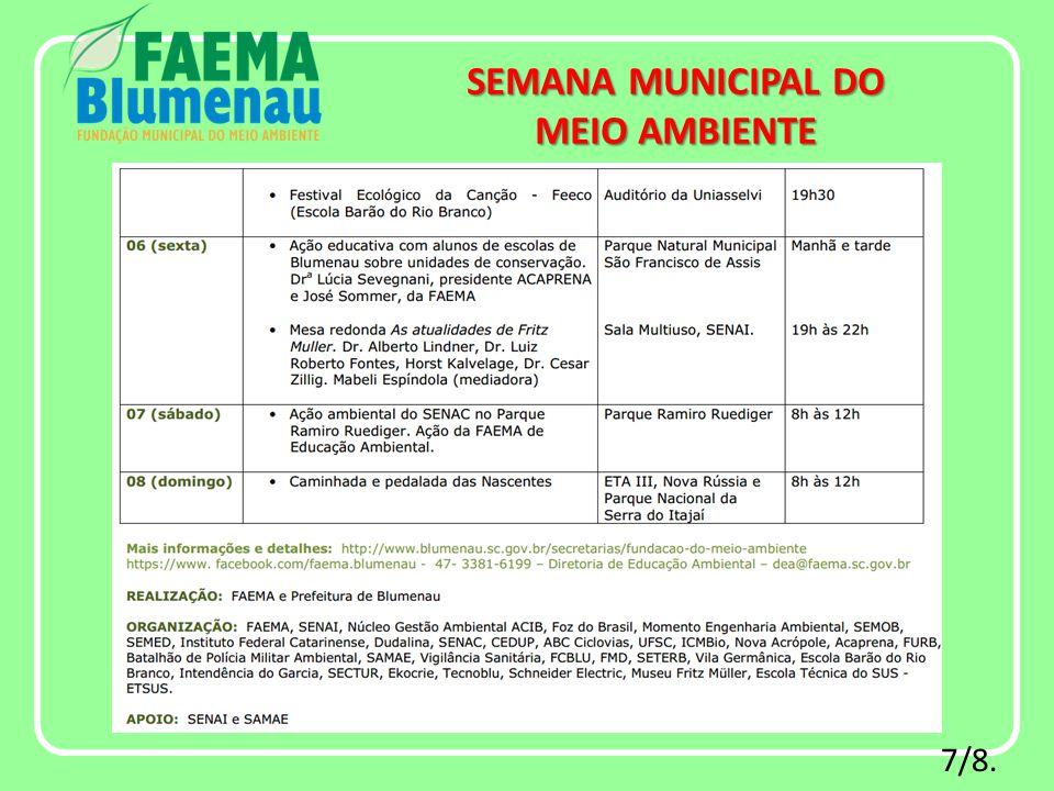 7/8. SEMANA MUNICIPAL DO MEIO AMBIENTE