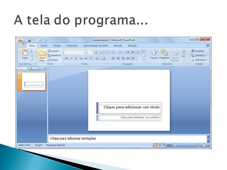  Apesar da remoção dos menus tradicionais de versões anteriores, esta versão dispõe do botão office, onde constam as opções do antigo menu arquivo.