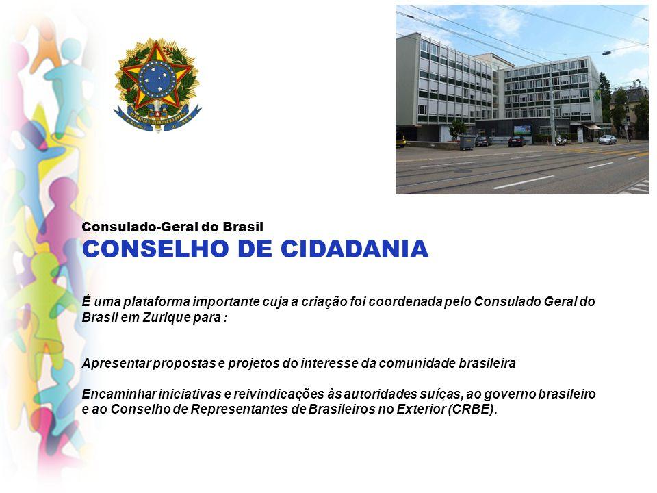 Consulado-Geral do Brasil CONSELHO DE CIDADANIA É uma plataforma importante cuja a criação foi coordenada pelo Consulado Geral do Brasil em Zurique pa