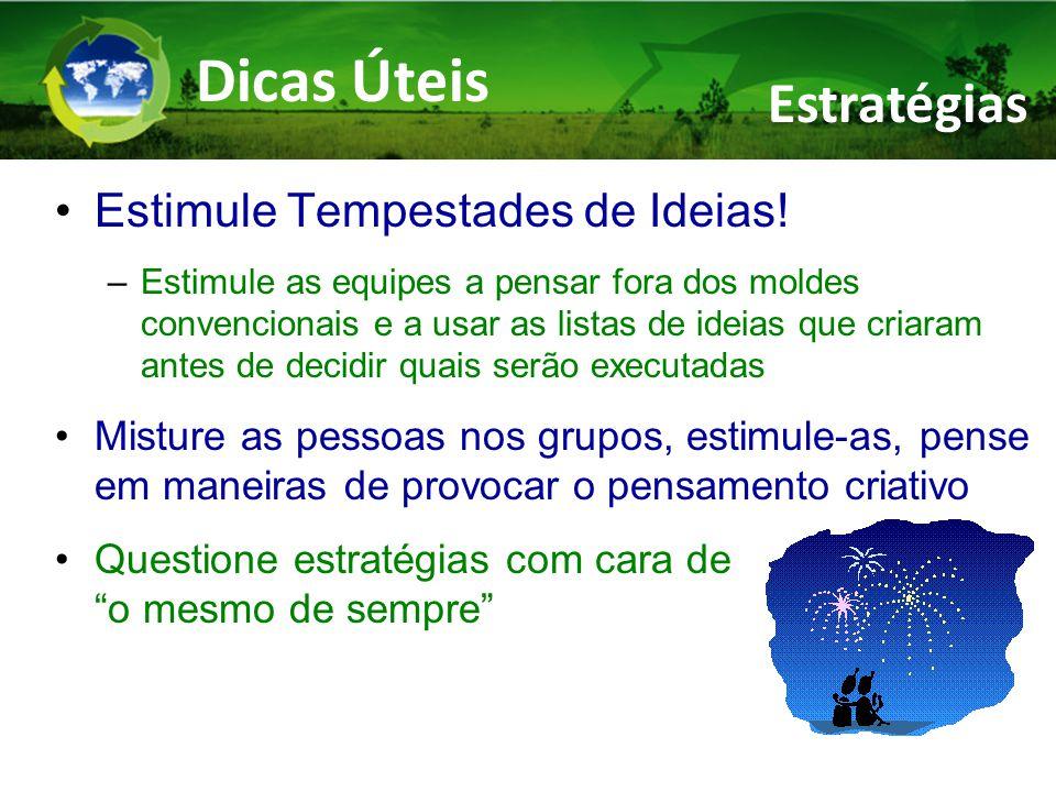 Dicas Úteis Estimule Tempestades de Ideias.