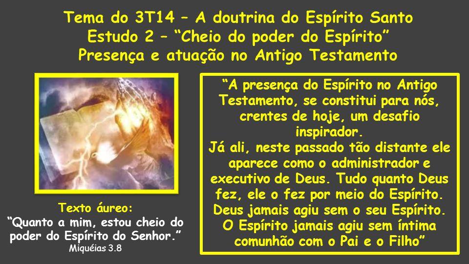 """""""A presença do Espírito no Antigo Testamento, se constitui para nós, crentes de hoje, um desafio inspirador. Já ali, neste passado tão distante ele ap"""