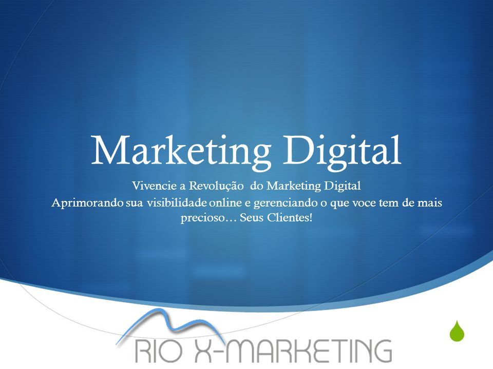 Sobre a Rio X Marketing  LYNDA.COM – ONLINE -2014 Online Marketing, Media Social, PHP5, Web Development, SEO, SMM, SEM-Technologias: Magento, Wordpress, Joomla  American Intercontinental University – Buckhead Campus GA Classe de 2009.