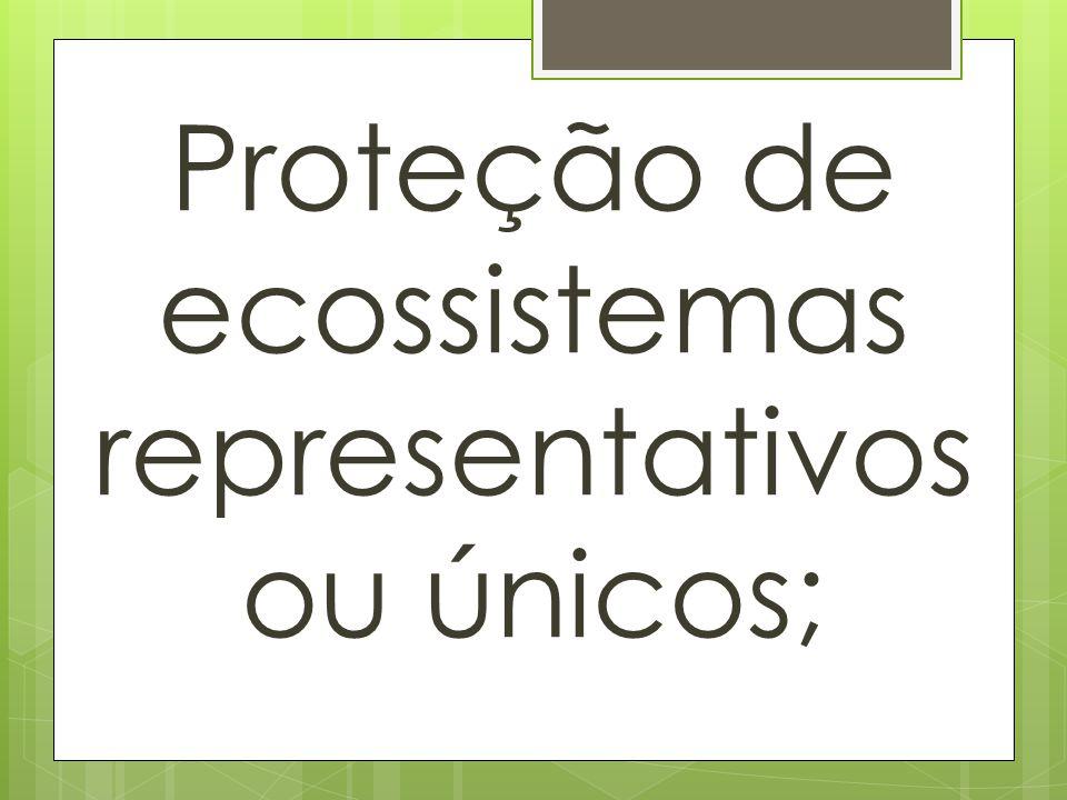 Preservação de espécie em perigo ou ameaçadas de extinção;