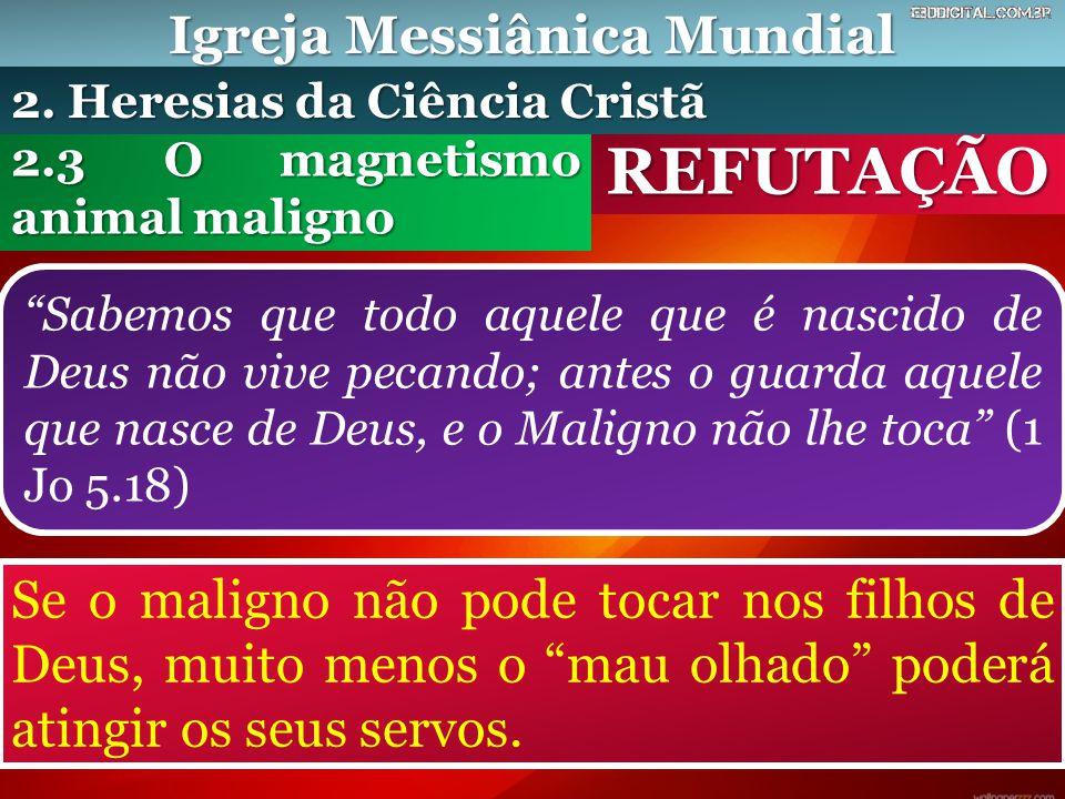 """Igreja Messiânica Mundial REFUTAÇÃO """"Sabemos que todo aquele que é nascido de Deus não vive pecando; antes o guarda aquele que nasce de Deus, e o Mali"""