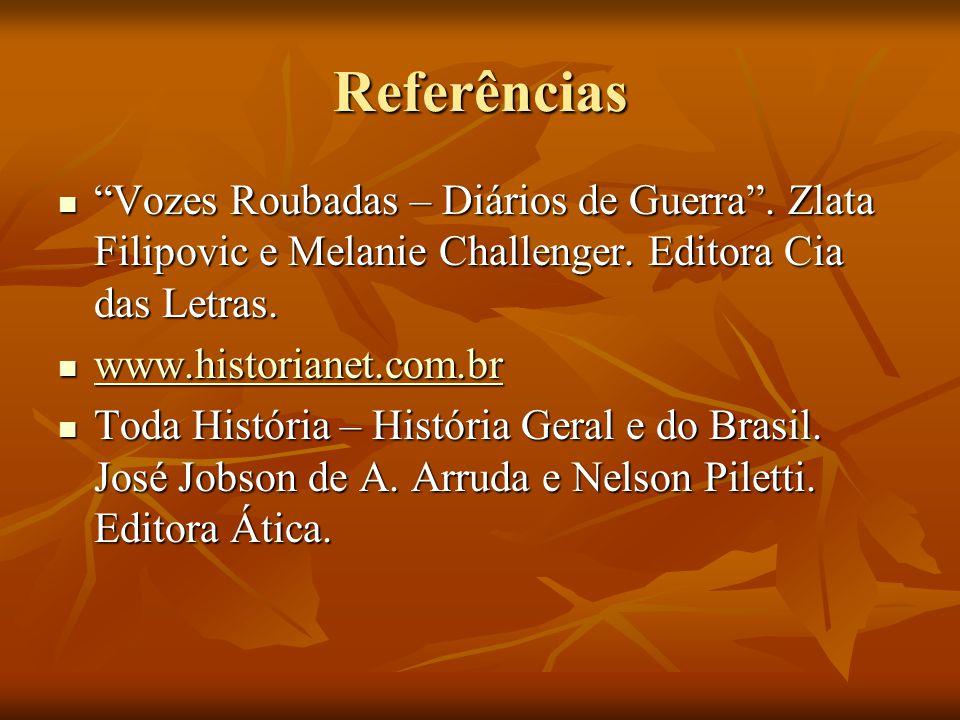Referências Vozes Roubadas – Diários de Guerra .Zlata Filipovic e Melanie Challenger.