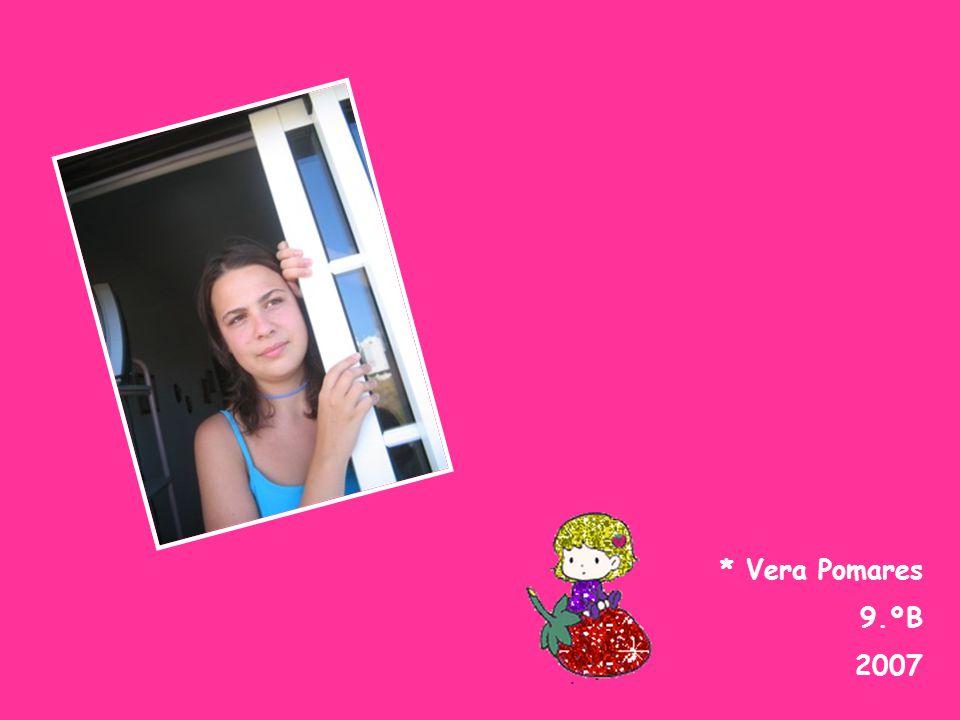 * Vera Pomares 9.ºB 2007