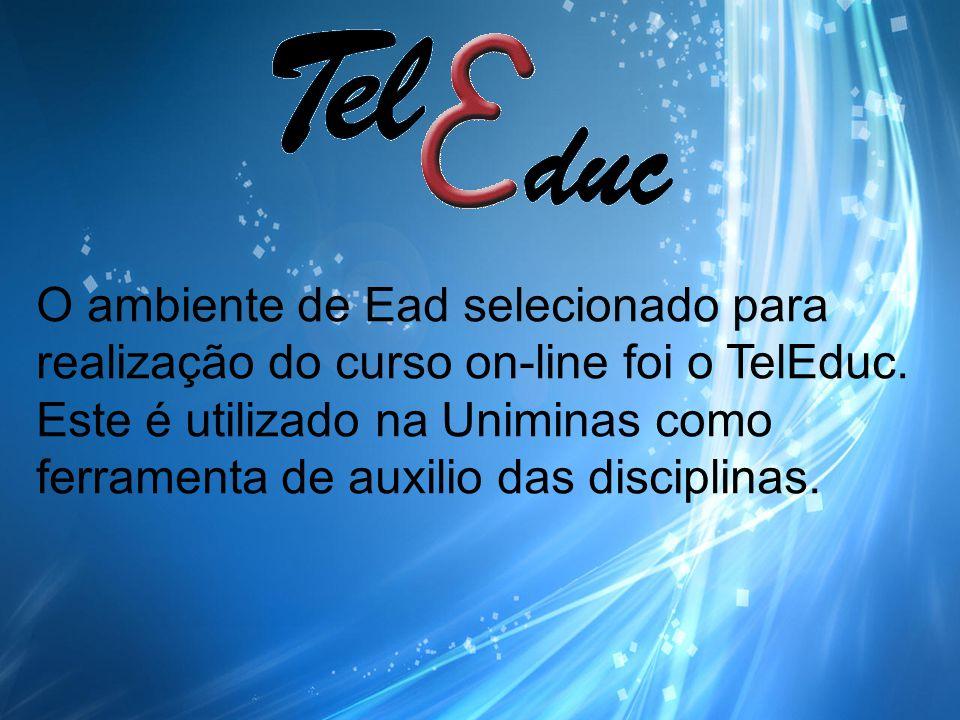 O ambiente de Ead selecionado para realização do curso on-line foi o TelEduc.