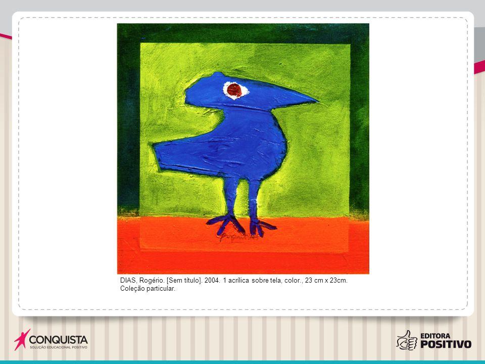 DIAS, Rogério.[Sem título]. 2004. 1 acrílica sobre tela, color., 15 cm x 15 cm.