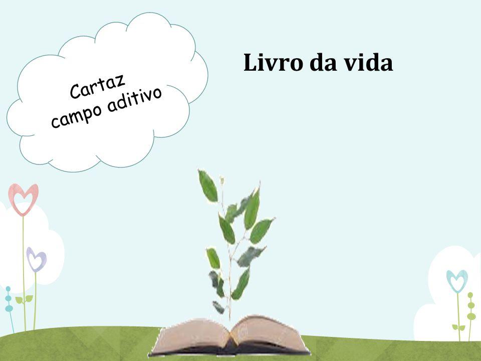 Livro da vida Cartaz campo aditivo