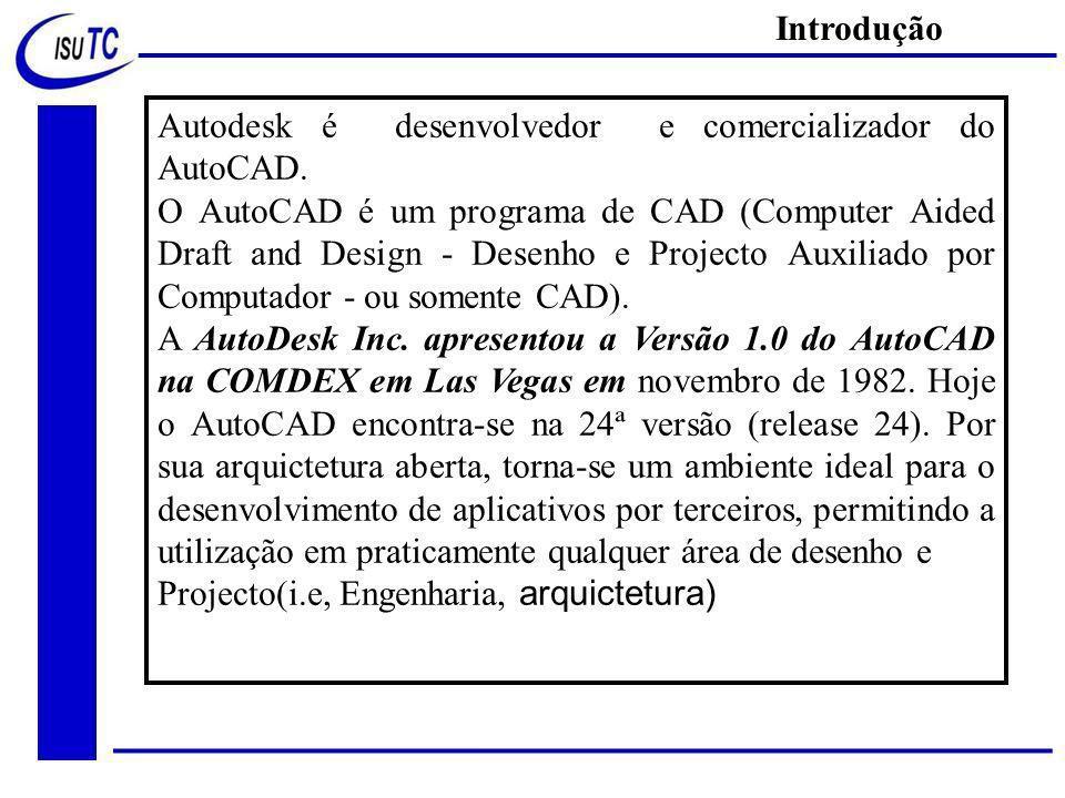 Autodesk é desenvolvedor e comercializador do AutoCAD.