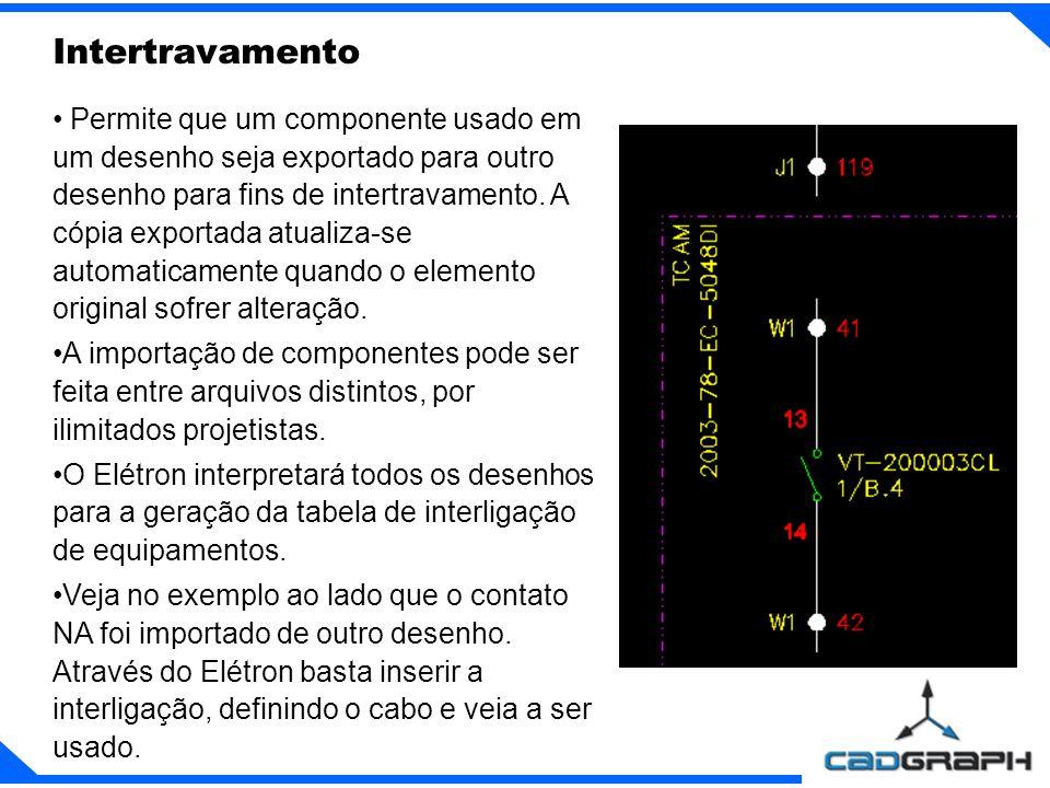 Permite que um componente usado em um desenho seja exportado para outro desenho para fins de intertravamento.