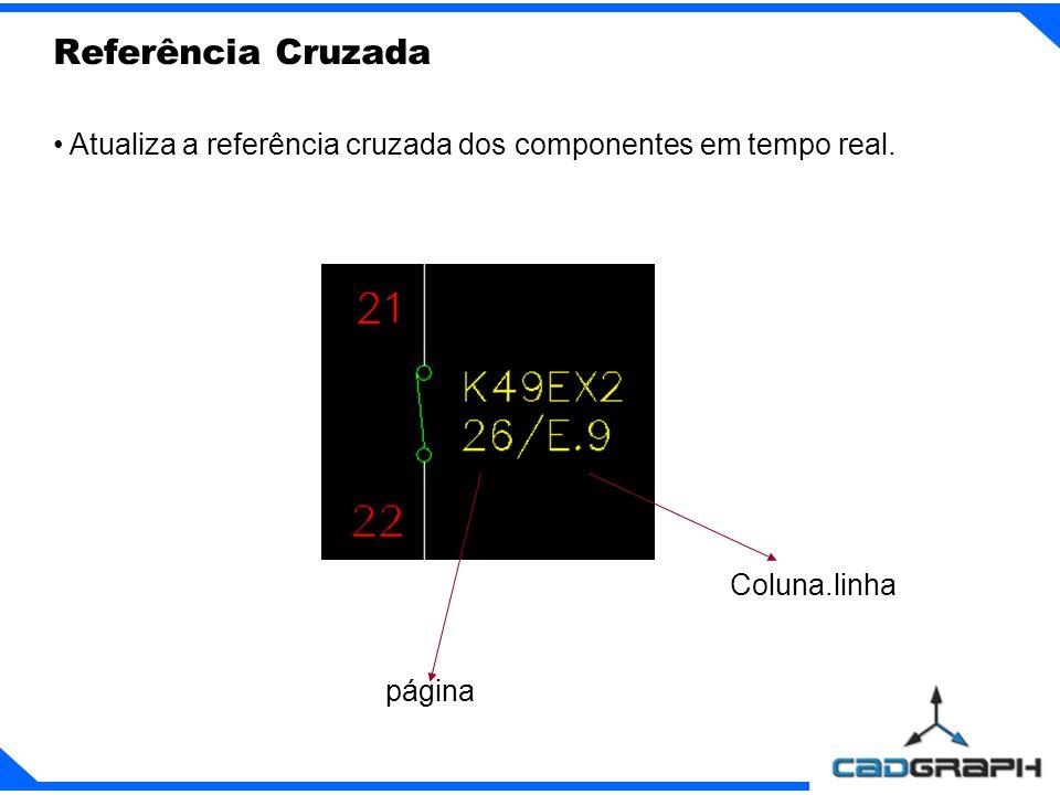 Atualiza a referência cruzada dos componentes em tempo real. Referência Cruzada página Coluna.linha