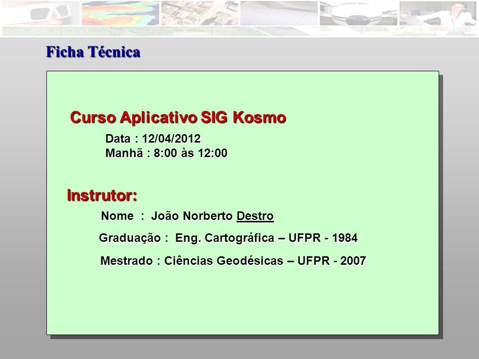 Nome : João Norberto Destro Ficha Técnica Graduação : Eng.