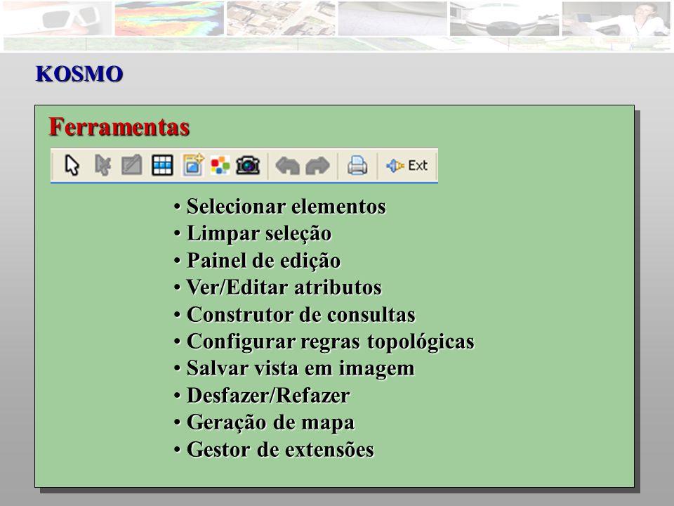 KOSMO Ferramentas Selecionar elementos Selecionar elementos Limpar seleção Limpar seleção Painel de edição Painel de edição Ver/Editar atributos Ver/Editar atributos Construtor de consultas Construtor de consultas Configurar regras topológicas Configurar regras topológicas Salvar vista em imagem Salvar vista em imagem Desfazer/Refazer Desfazer/Refazer Geração de mapa Geração de mapa Gestor de extensões Gestor de extensões