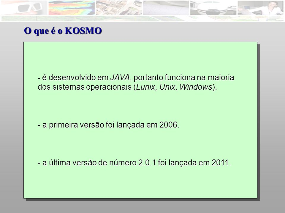 - acessa dados vetoriais (dgn, dwg, dxf); - define e acessa várias projeções cartográficas; - acessa imagens em diversos formatos; - edita dados no padrão shapefile da ESRI; - conecta-se com Oracle, PostGIS, MySQL; - permite efetuar consultas.