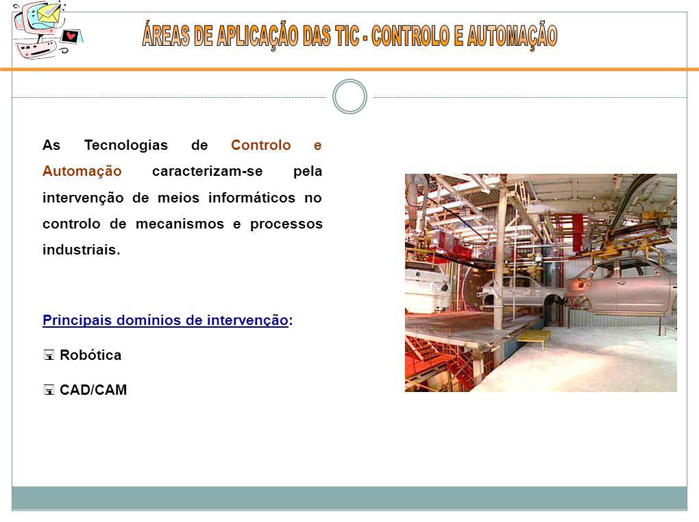 As Tecnologias de Controlo e Automação caracterizam-se pela intervenção de meios informáticos no controlo de mecanismos e processos industriais.