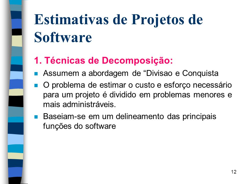 12 Estimativas de Projetos de Software 1.