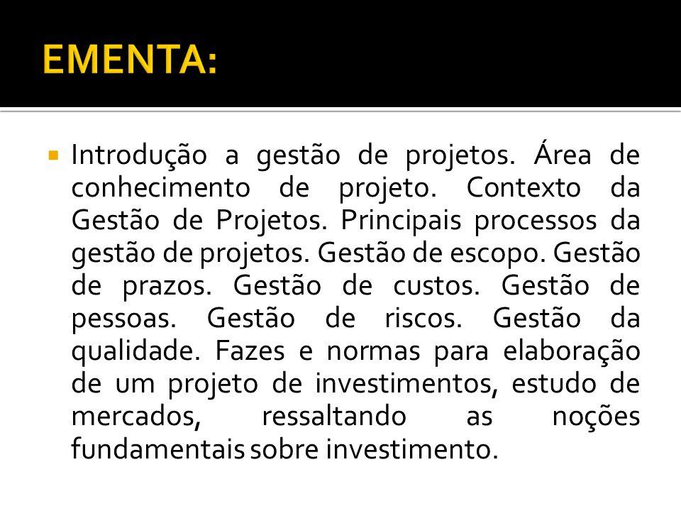  Introdução a gestão de projetos.Área de conhecimento de projeto.
