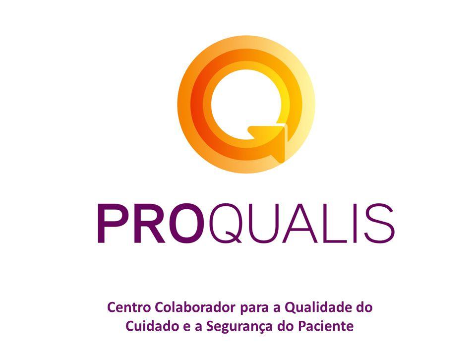 Centro Colaborador para a Qualidade do Cuidado e a Segurança do Paciente