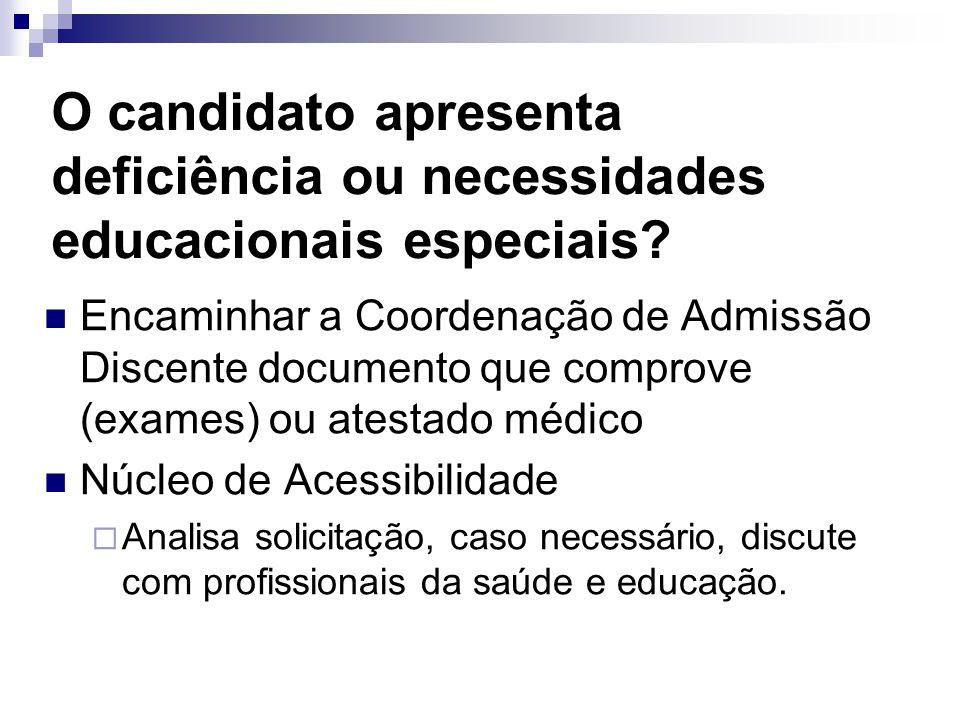 O candidato apresenta deficiência ou necessidades educacionais especiais.