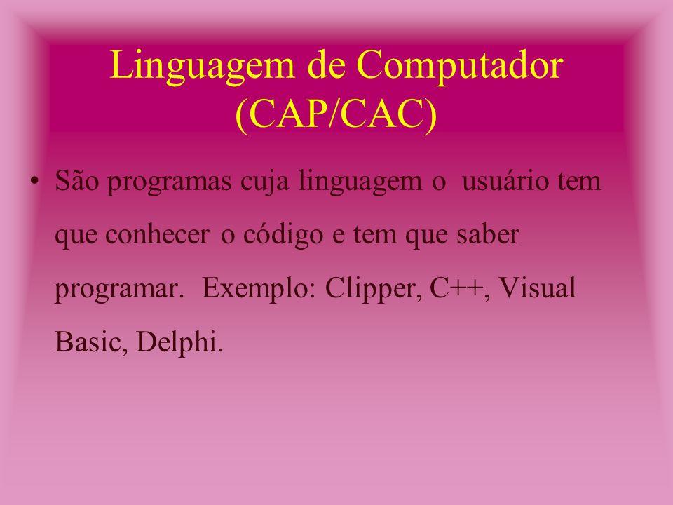 Software de Autoria II (CAP/CAC) Programas como os anteriores.