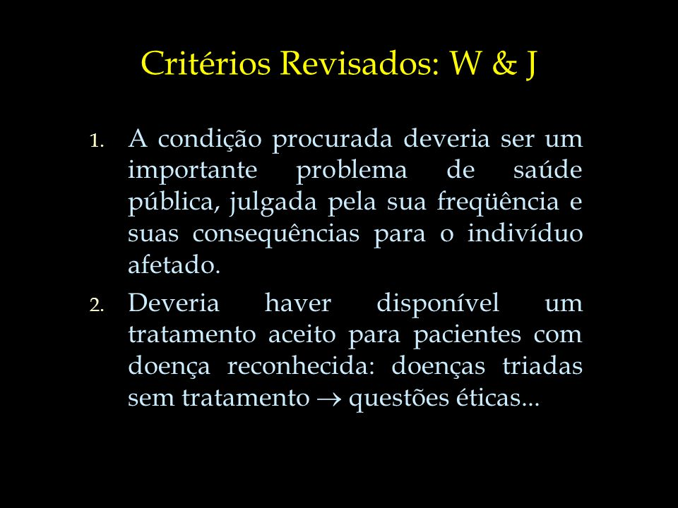 Critérios Revisados: W & J 3.3.