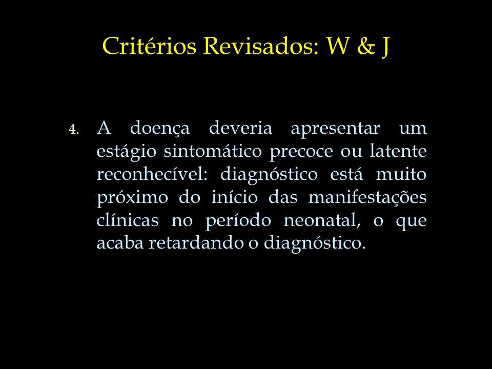 Critérios Revisados: W & J 5.5.