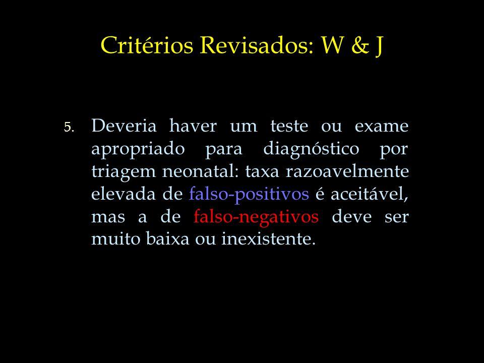 Critérios Revisados: W & J 6.6.