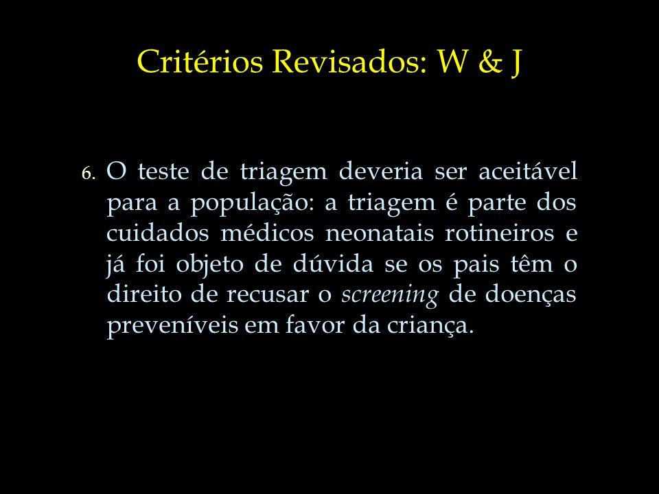 Critérios Revisados: W & J 7.7.
