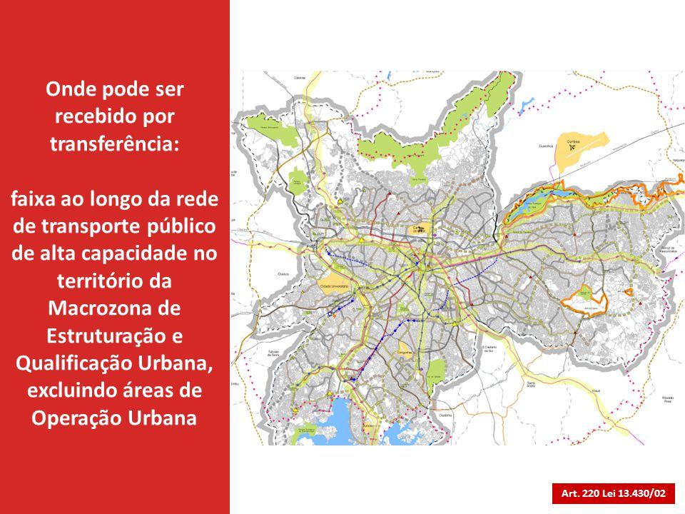 Onde pode ser recebido por transferência: faixa ao longo da rede de transporte público de alta capacidade no território da Macrozona de Estruturação e