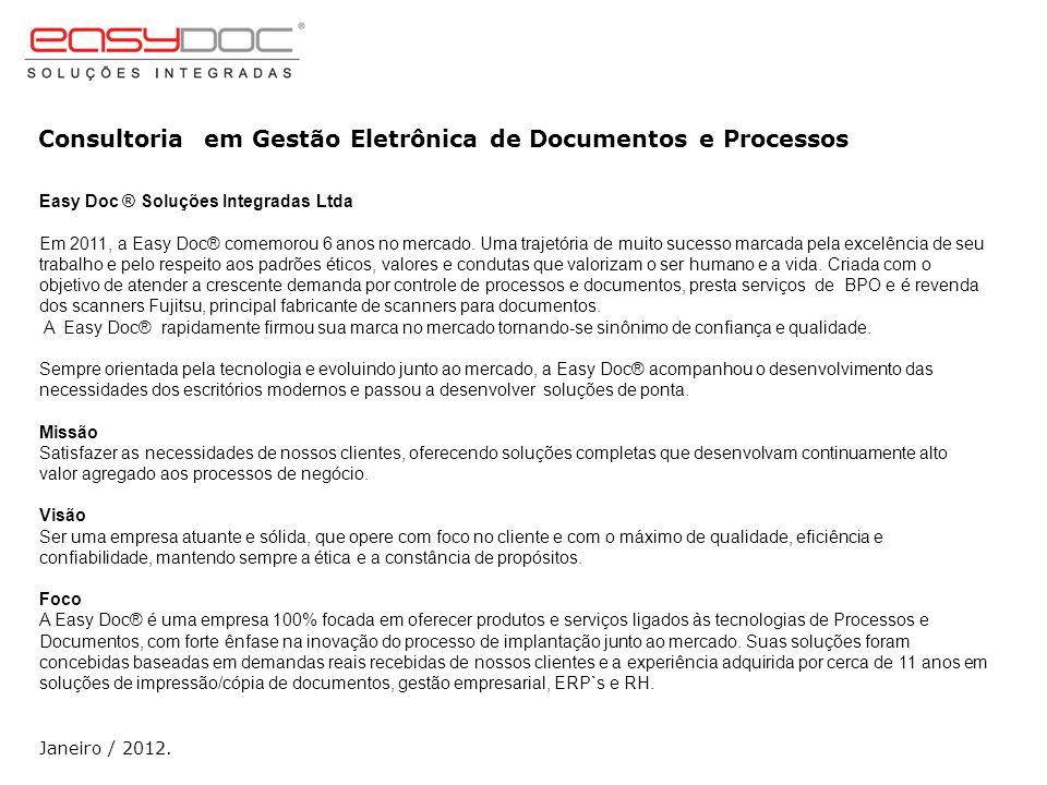 Consultoria em Gestão Eletrônica de Documentos e Processos Janeiro / 2012. PORTFÓLIO DE SOLUÇÕES