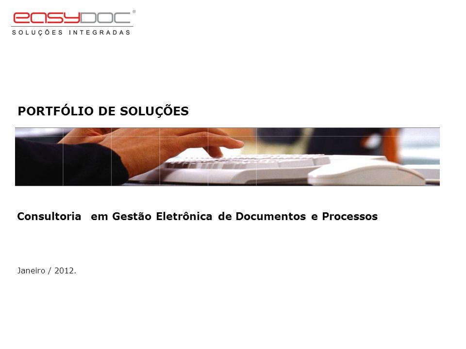 Solução O Easy Doc Suíte é uma ferramenta que agrega um conjunto de conceitos voltados ao gerenciamento de documentos e processos de forma digital.