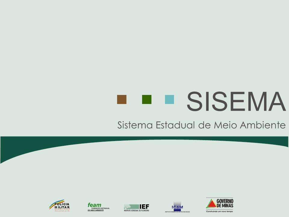 Sistema Estadual de Meio Ambiente SISEMA