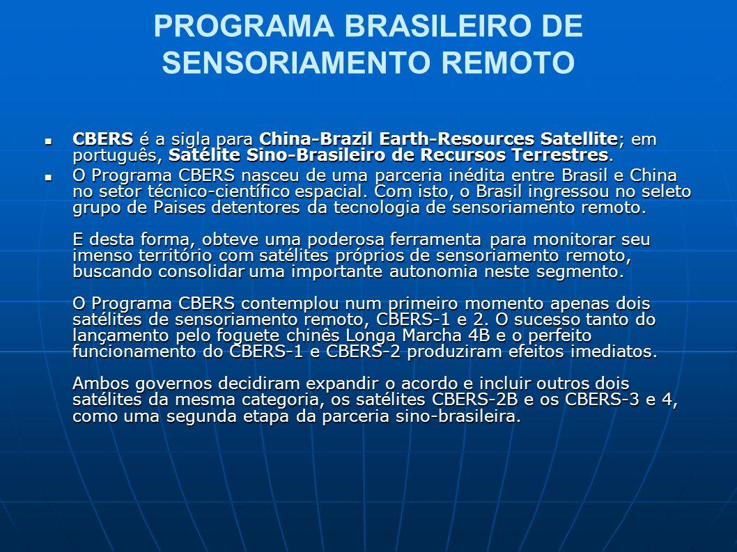 PROGRAMA BRASILEIRO DE SENSORIAMENTO REMOTO CBERS é a sigla para China-Brazil Earth-Resources Satellite; em português, Satélite Sino-Brasileiro de Rec