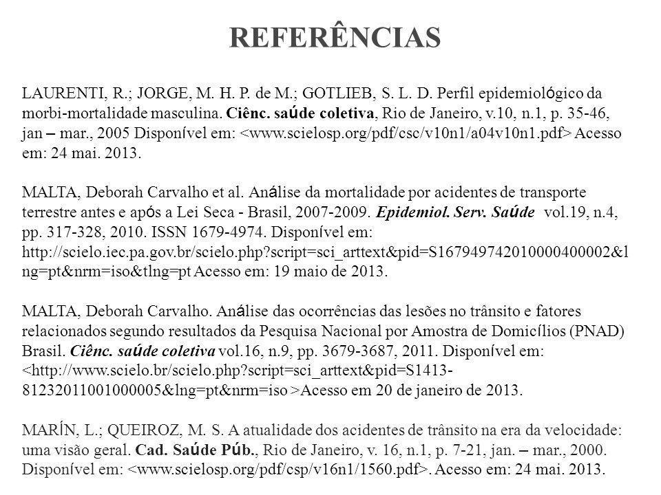 LAURENTI, R.; JORGE, M.H. P. de M.; GOTLIEB, S. L.