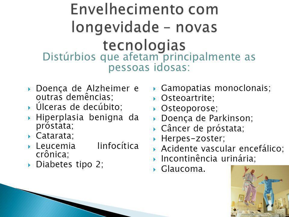  Doença de Alzheimer e outras demências;  Úlceras de decúbito;  Hiperplasia benigna da próstata;  Catarata;  Leucemia linfocítica crônica;  Diabetes tipo 2;  Gamopatias monoclonais;  Osteoartrite;  Osteoporose;  Doença de Parkinson;  Câncer de próstata;  Herpes-zoster;  Acidente vascular encefálico;  Incontinência urinária;  Glaucoma.