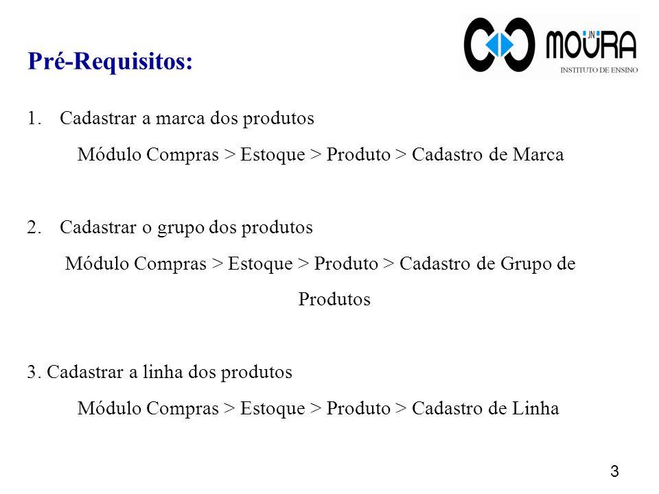 4 Pré-Requisitos: 4.