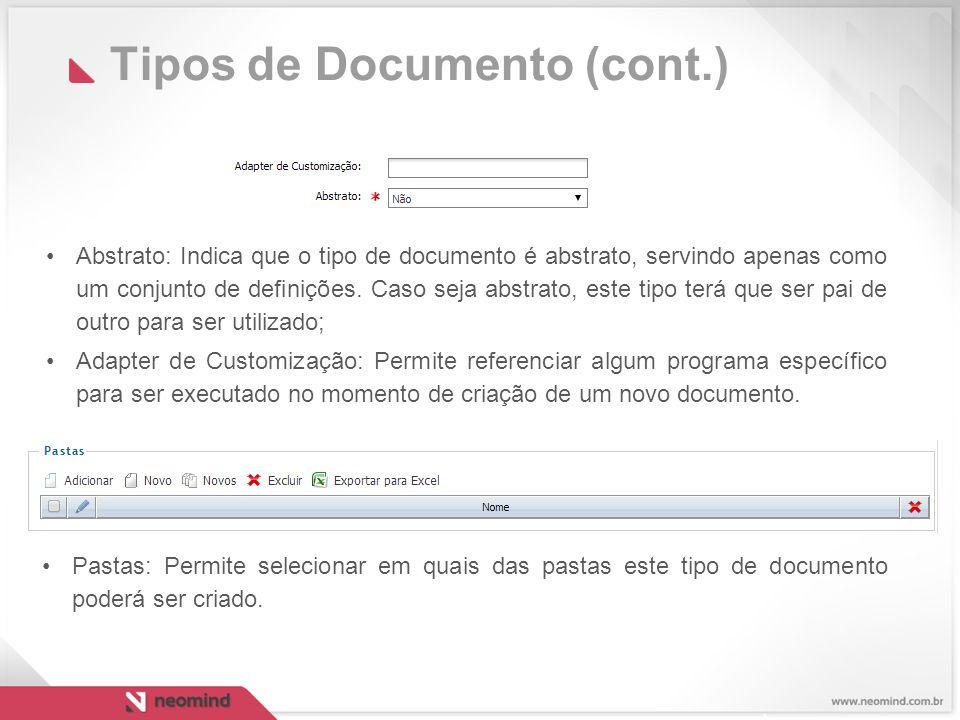 Tipos de Documento (cont.) Abstrato: Indica que o tipo de documento é abstrato, servindo apenas como um conjunto de definições.