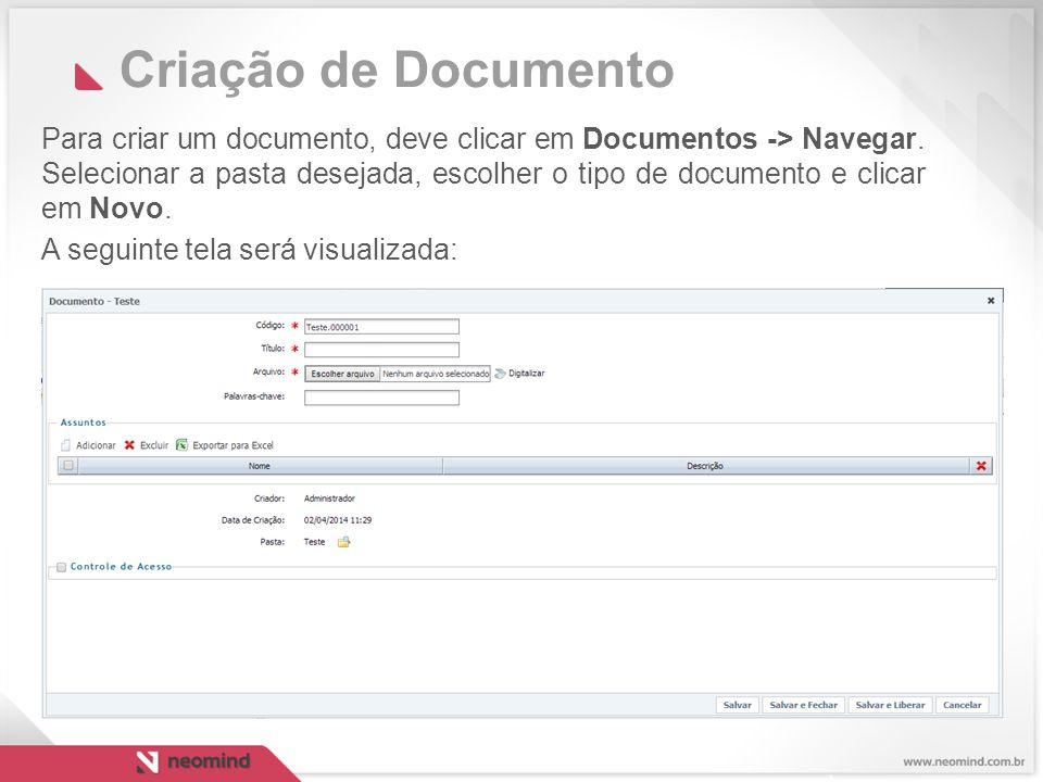 Criação de Documento Para criar um documento, deve clicar em Documentos -> Navegar.